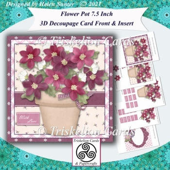 Flower Pot 7.5 Inch Decoupage Card Front Insert Extra Sentiments