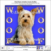 Woof Woof Yorkshire Terrier On Blue - 6 x 6 Card Kit