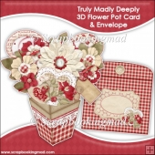 Truly Madly Deeply 3D Flower Pot & Envelope