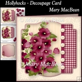 Hollyhocks - Decoupage Card