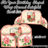 Its Your Birthday Shaped Wrap Around Gatefold Card