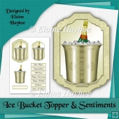 Ice Bucket Topper and Sentiments