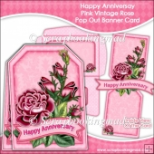 Happy Anniversary Pink Vintage Rose Pop Out Banner Card