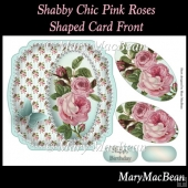 Shabby Chic Pink Roses Shaped Card Front