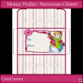 Money Wallet - Snowman Cheers