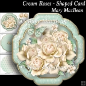 Cream Roses - Shaped Card
