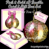 Pink and Gold 3D Bauble Card And Gift Box Set