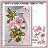 Pink Wild Roses On Waved Border Card Front
