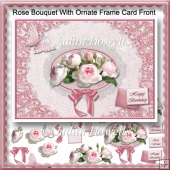Rose Bouquet With Ornate Frame Card Front
