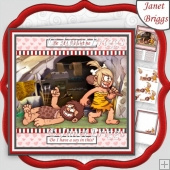 VALENTINE BE MINE CAVEMAN Humorous 8x8 Decoupage & Insert Kit