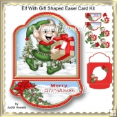 Elf With Gift Shaped Easel Card Kit