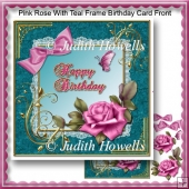 Pink Rose With Teal Frame Birthday Card Front