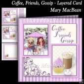 Coffee, Friends, Gossip - Layered Card