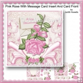 Pink Rose With Message Card Insert And Card Front