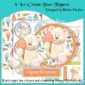 6 Ice-Cream Bear Toppers with Sentiments & Backing Paper