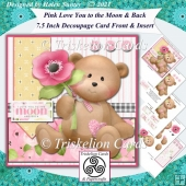 Pink Love You To The Moon and Back 7.5 3D Decoupage Card Front