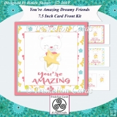 Youre Amazing Teddy Bear 7.5 Inch Square Card Front Kit