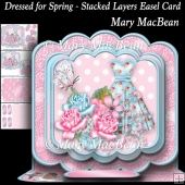 Dressed for Spring - Stacked Layers Easel Card