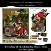 Protecting The Loot Bulldog Pirate Topper and Decoupage