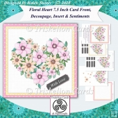 Floral Heart 7.5 Inch Card Front, Decoupage, Insert & Sentiments