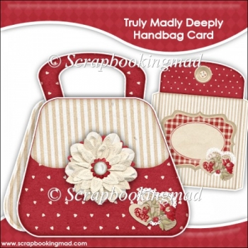 Truly Madly Deeply Handbag Card & Envelope