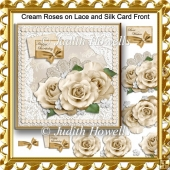 Cream Roses on Lace and Silk Card Front