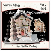 Santa's Village 3D Tree Card - Fairy Hotel