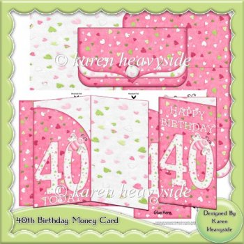 40th Birthday Money Card - £0.90 : Instant Card Making