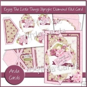 Enjoy The Little Things Upright Diamond Fold Card