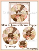 SEW in Love with You Pyramage Topper 3