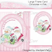 Christmas in Pink - Large Frame Card(Retiring in August)