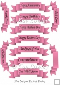 Lots of lovely sentiments in black script on pink tags