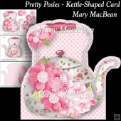 Pretty Posies - Kettle-Shaped Card