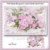 Pink Rose Boouquet In Lace Frame Card Front