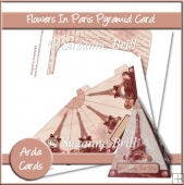 Flowers In Paris Pyramid Card