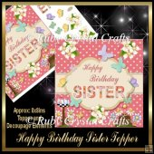 Happy Birthday 'Sister' Butterfly Topper