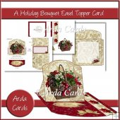 A Holiday Bouquet Easel Topper Card