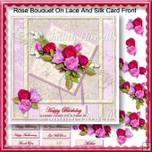 Rose Bouquet On Lace And Silk Card Front