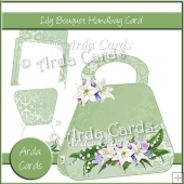 Lily Bouquet Handbag Card