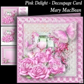 Pink Delight - Decoupage Card