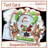 Santa's Here Tent Fold Card