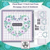 Floral Heart 7.5 Card Front, Decoupage, Insert, Sentiments no.7