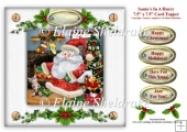 Santa's In A Hurry - 7.5 x 7.5 Card Topper With Tags