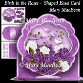 Birds in the Roses - Shaped Easel Card