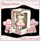 Tippy Toes Push n Pull Card