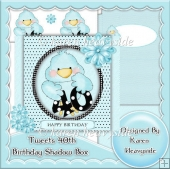 Tweets 40th Birthday Shadow Box Card