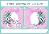 Easter Bunny Wreath Card Insert