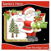 Santa's Here Over The Edge Card