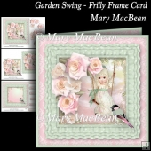 Garden Swing - Frilly Frame Card