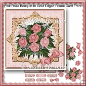 Pink Rose Bouquet In Gold Edged Frame Card Front